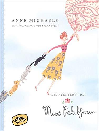 KInderbuch: Die Abenteuer der Miss Petitfour