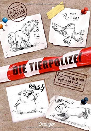 Kinderbuch: Die Tierpolizei von Anna Böh