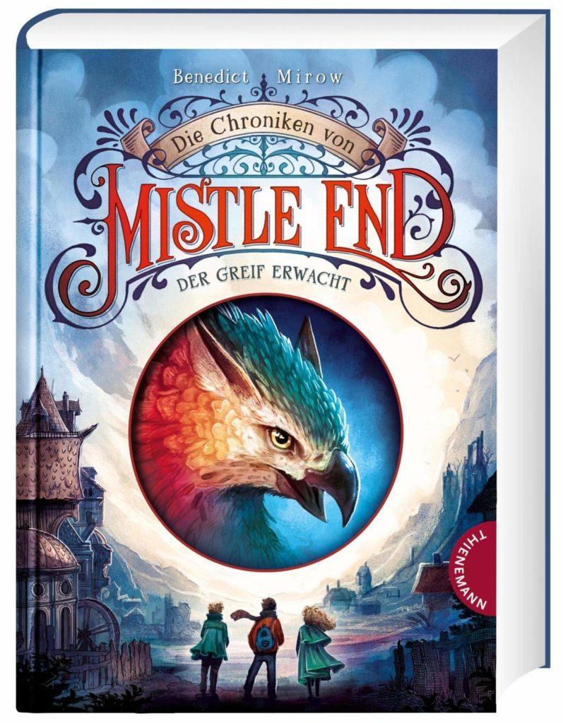 Kinderbuch: Die Chroniken von Mistle End - Der Greif erwacht