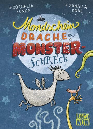 Loewe WOW!: Mondscheindrache und Monsterschreck von Cornelia Funke und Daniela Kohl
