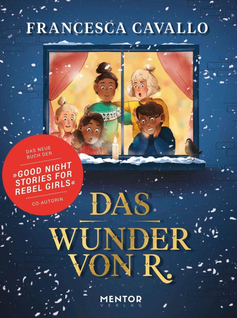 Kinderbuch, Weihnachten: Das Wunder von R.
