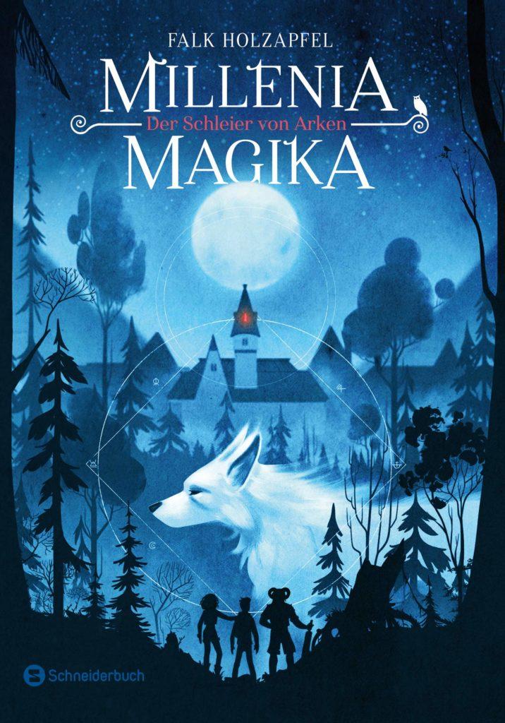 Kinderbuch: Millenia Magika - Der Schleier von Arken
