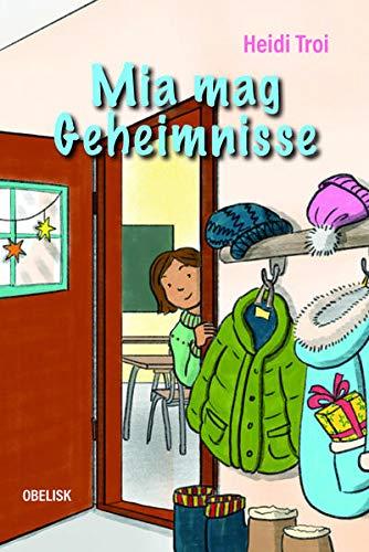 Kinderbuch: Mia mag Geheimnisse