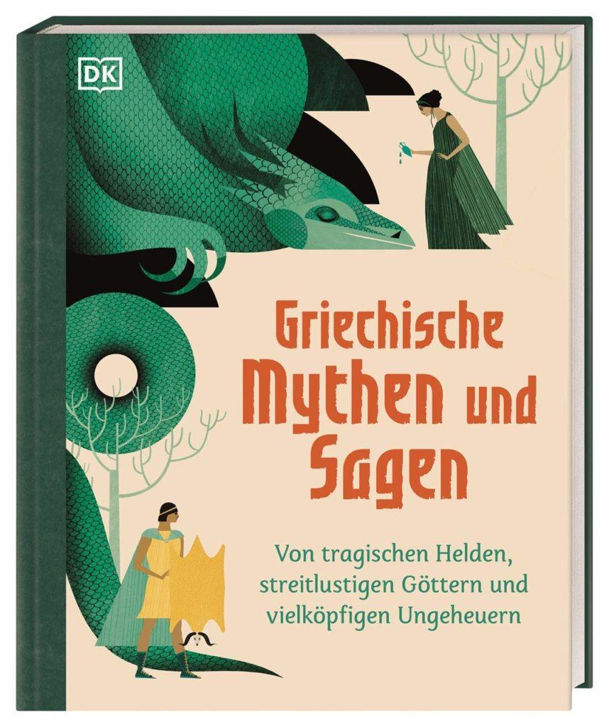 Griechische Mythen und Sagen - Von tragischen Helden, streitlustigen Göttern und vielköpfigen Ungeheuern