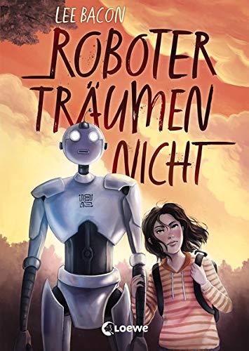 Kinderbuch Roboter träumen nicht