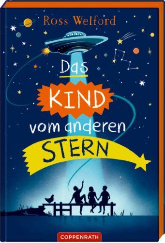 Kinderbuch von Ross Welford: Das Kind vom anderen Stern
