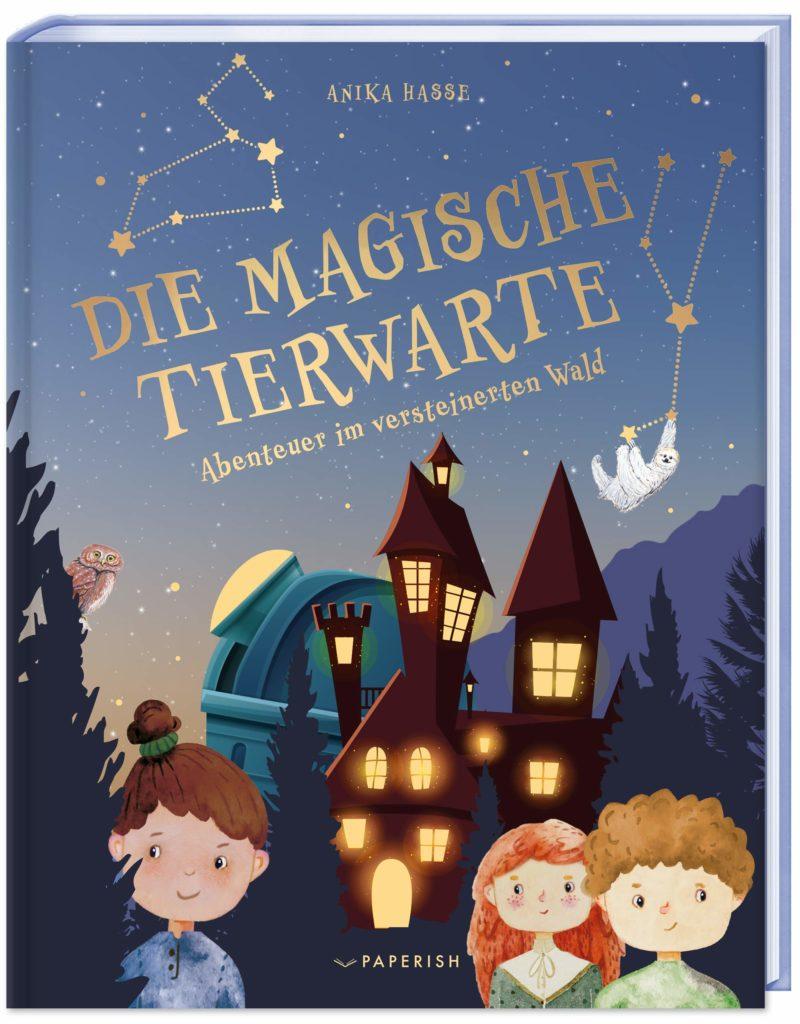 Spannendes Kinderbuch: Die magische Tierwarte