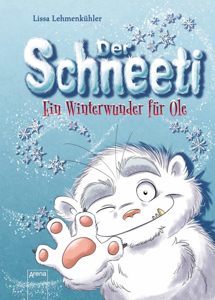 Kinderbuch: Der Schneeti - Ein Winterwunder für Ole