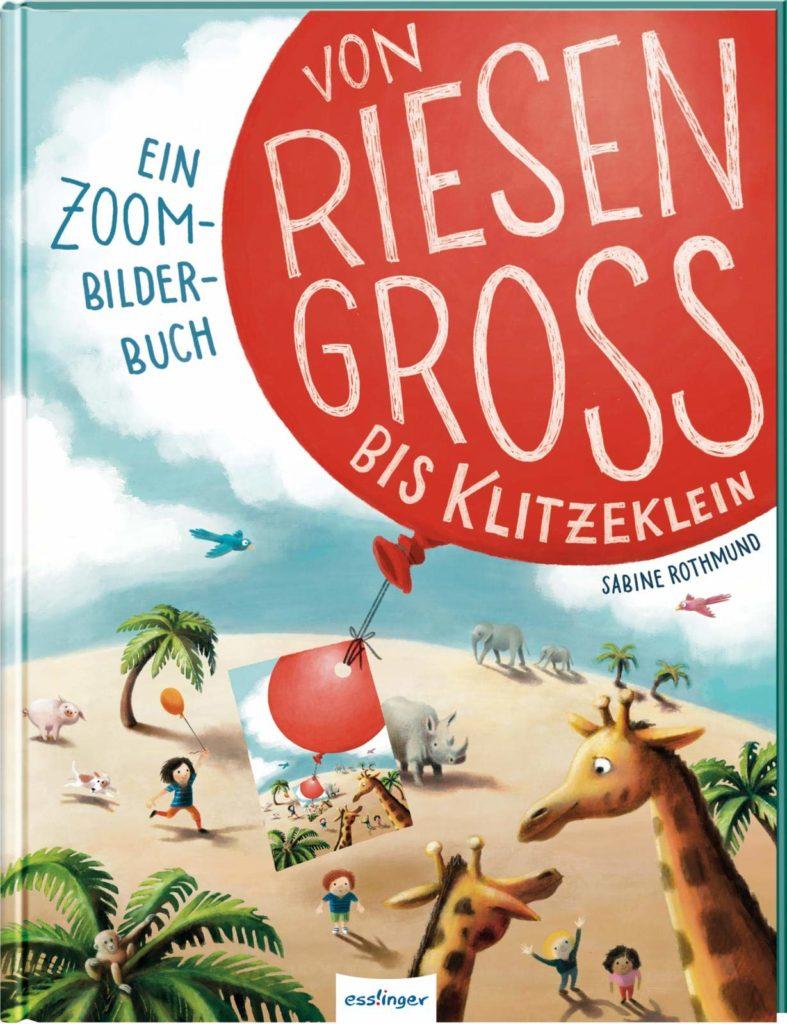"""Bilderbuch """"Von riesengroß bis klitzeklein"""""""
